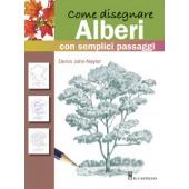 Libro Come disegnare Alberi con semplici passaggi - Il Castello Editore