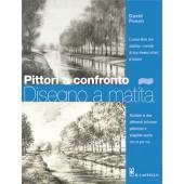 Libro Pittori a confronto Disegno a matita - Il Castello Editore